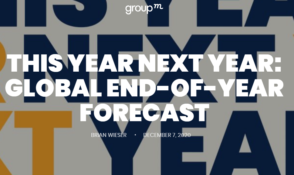 This Year Next Year: Der globale GroupM Forecast 2020
